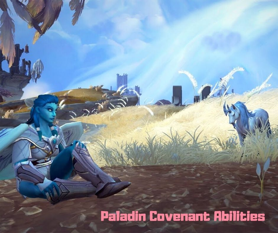 Paladin Covenant Abilities