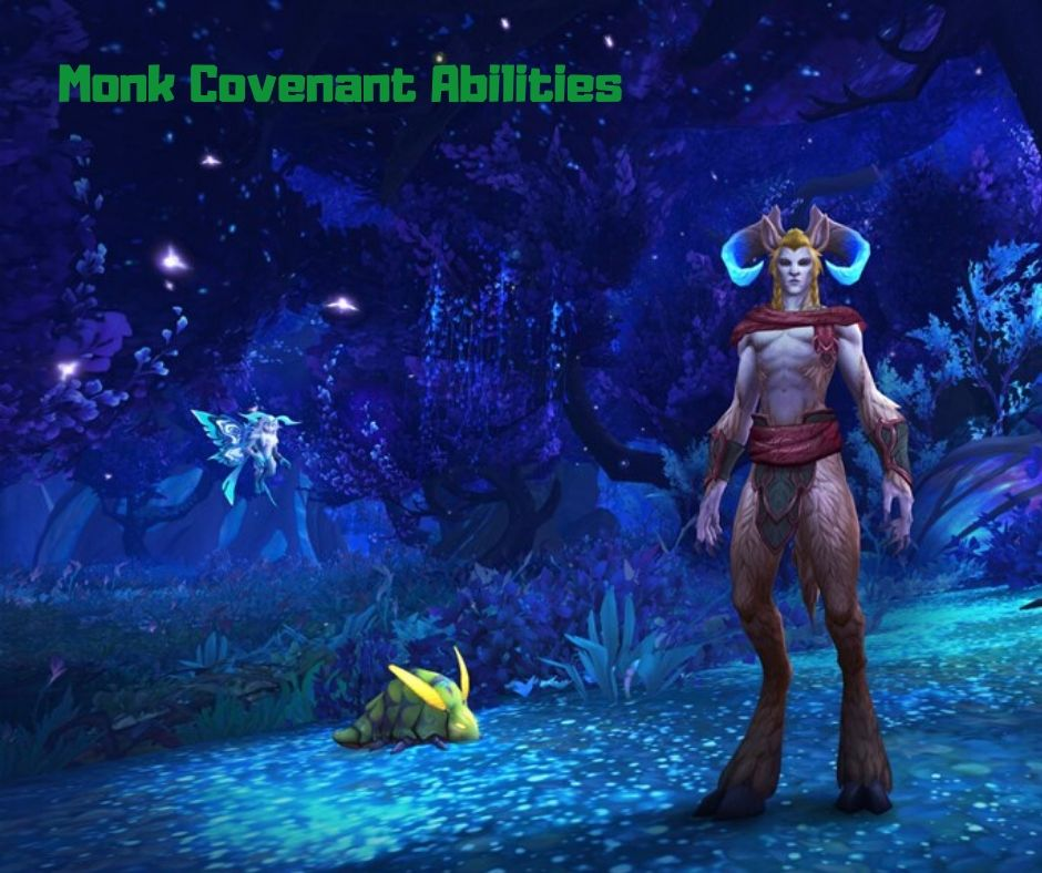 Monk Covenant Abilities