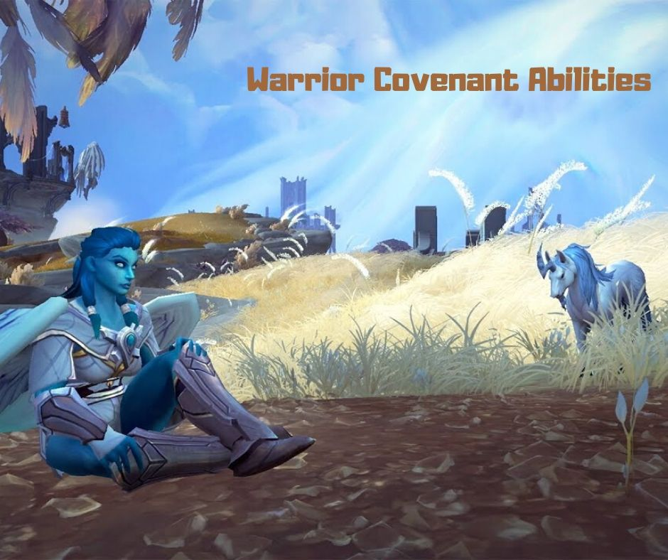 Warrior Covenant Abilities